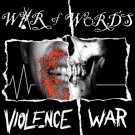 "War of Words ""Violence/War"" 7-inch **blood red vinyl**"