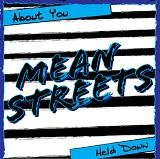 "Mean Streets ""About You"" 7-inch single *white vinyl w/ pink splatter*"
