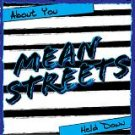 "Mean Streets ""About You"" 7-inch single *black and blue vinyl*"