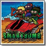 """Smartbomb """"Chaos and Lawlessness"""" 7-inch *clear vinyl w/ blue haze*"""