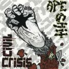 "Ape Shit/Civil Crisis ""split"" 7-inch"