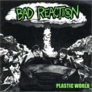 "Bad Reaction ""Plastic World"" 7-inch"