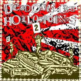"The Hollowpoints/Dead Ones USA ""split"" 7-inch **import**"