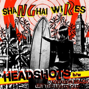 """Shanghai Wires """"Headshots"""" 7-inch *gold vinyl*"""