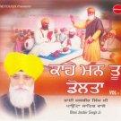 KAAHE MANN TU DOLTA - Bhai Jasbir Singh Ji