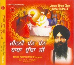 JEEVNI DHAN DHAN BABA BUDHA JI - Giani Pinder Pal Singh Ji