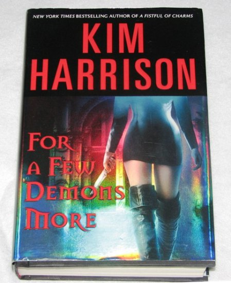 Kim Harrison: For a Few Demons More