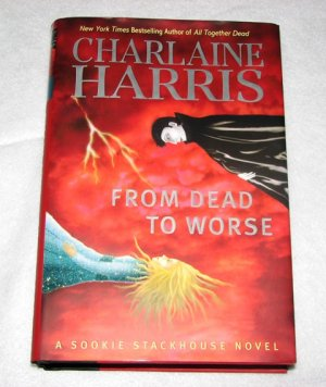 Charlaine Harris: From Dead to Worse