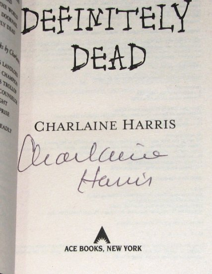 Autographed by Charlaine Harris: Definitely Dead (Southern Vampire Mysteries)