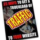 25 ways to a truckload of traffic!