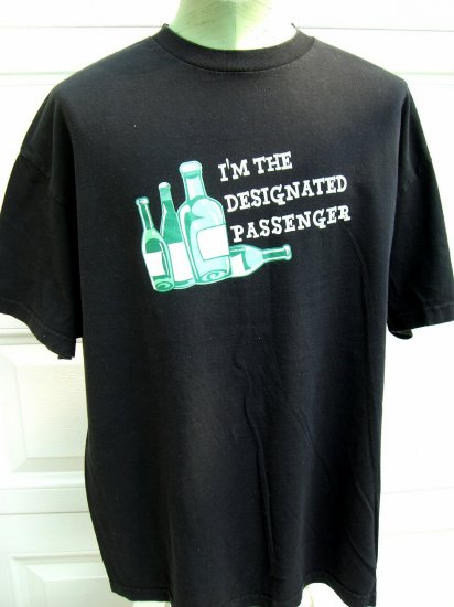 "SOLD! Funny VINTAGE ""I'M THE DESIGNATED PASSENGER"" T-SHIRT XXL 2XL Drinking Booze"