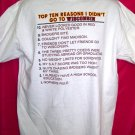 Funny University of Minnesota U of M XL T-Shirt Top Ten Reasons I Didn't Go To Wisconsin