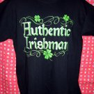 """ AUTHENTIC IRISHMAN ""  Size Large Black T-Shirt IRISH PRIDE! Ireland"