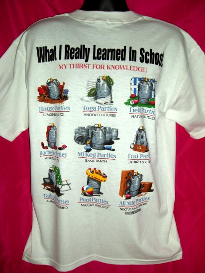 SOLD! RARE FUNNY VINTAGE BEER Lg T SHIRT KEG Drinking College University CLASSES