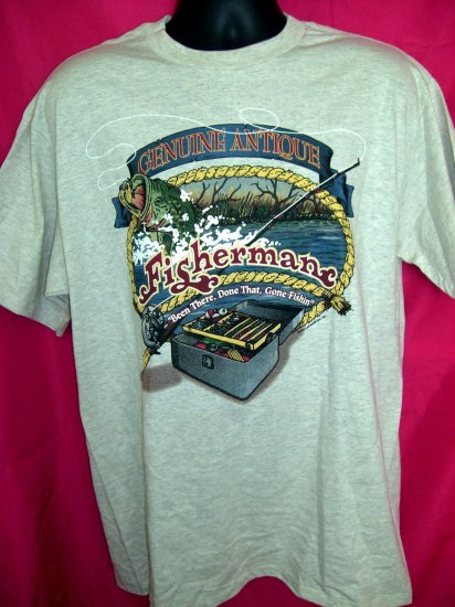 "Fishing T-Shirt Size Large ~ ""Genuine Antique Fisherman Been There Done That Gone Fishin"" Circa 1997"