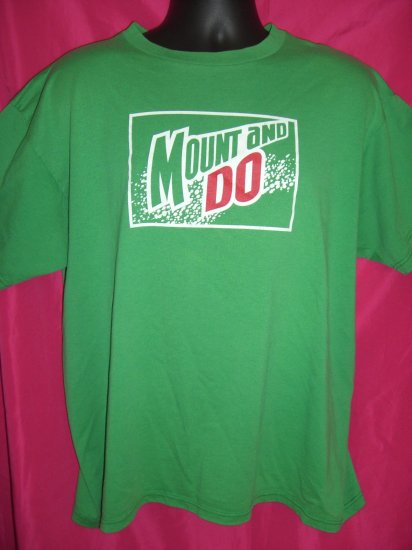 Funny Old Green Large or XL T-Shirt ~ MOUNT and DO ~ 50% Polyester / 50% Cotton