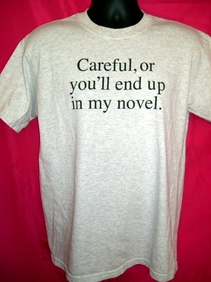 SOLD! Writer?! Author?! Funny  Size Medium T-Shirt