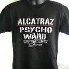 Funny ALCATRAZ PSYCHO WARD Outpatient Size Medium T-Shirt