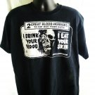 Fun Horror I DRINK YOUR BLOOD I EAT YOUR FLESH T-Shirt Size XL