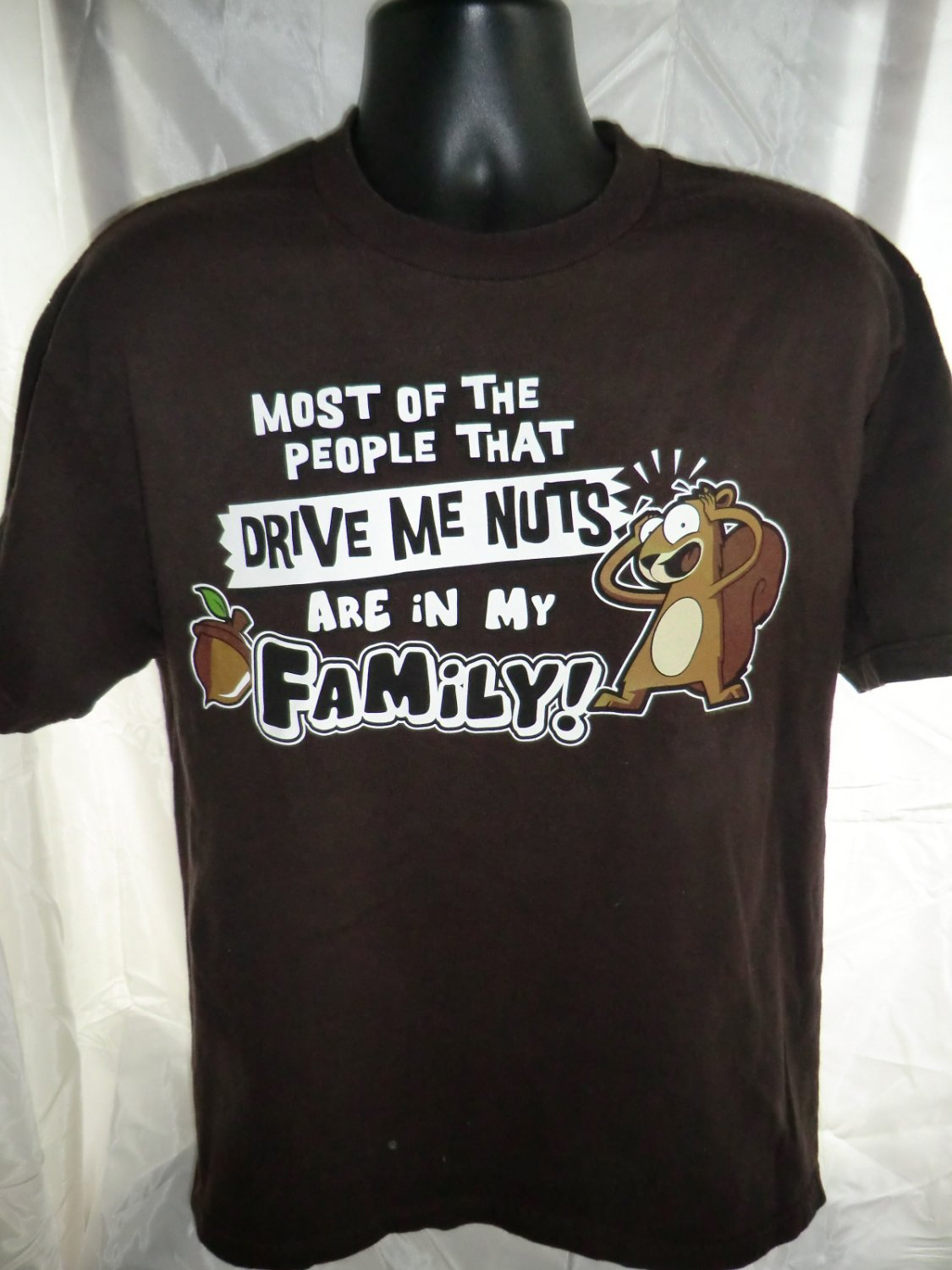SOLD! Funny Tee ~ People Drive Me Nuts are Family T-Shirt Size Large