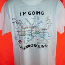 White London Large T-Shirt ~ I'M GOING UNDERGROUND