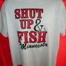 SHUT UP AND FISH Minnesota T-Shirt Size XL Lucky Fishing Shirt?