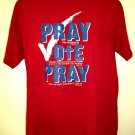 PRAY VOTE PRAY T-Shirt Size Large