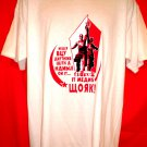 Funny Communist T-Shirt Size Large Never Buy Anything With a Hammer