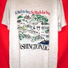 Washington DC D.C. Vintage Souvenir T-Shirt Size XL So Much To See For Free T-Shirt