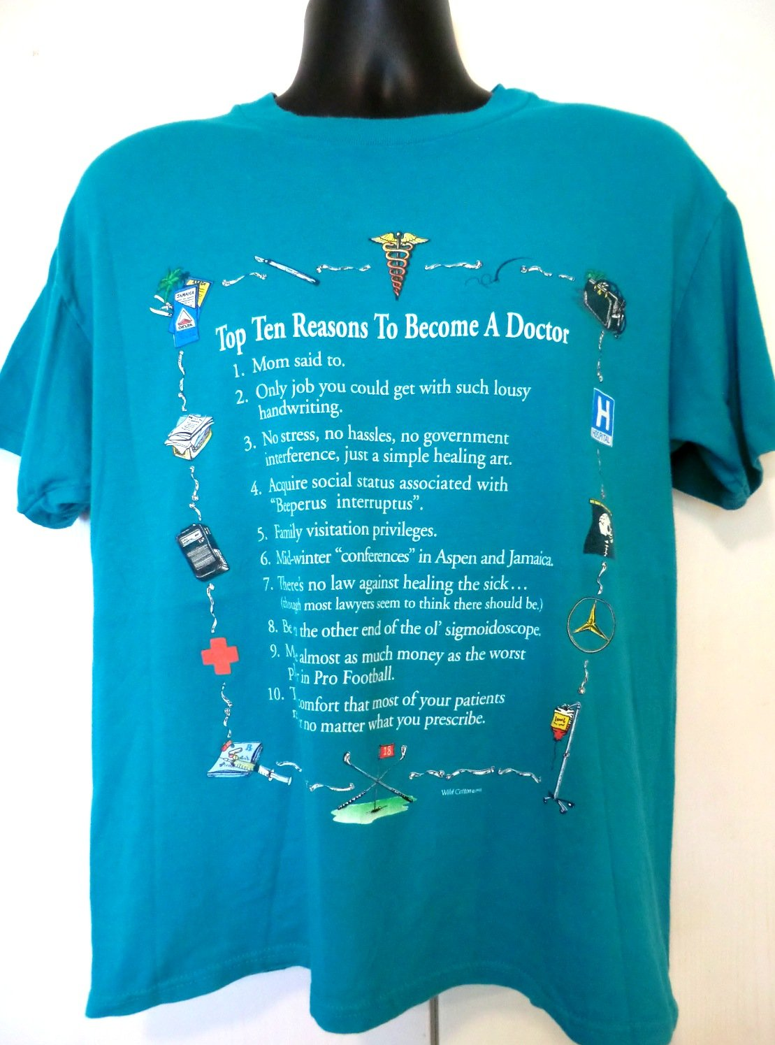 funny top ten reasons to become a doctor t shirt size medium