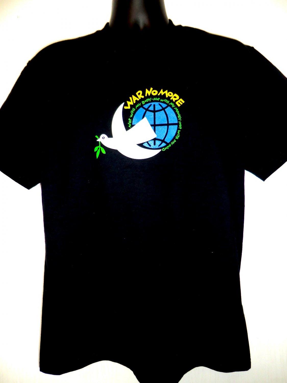 NWT WAR NO MORE Size MEDIUM T-Shirt Peace