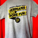 Hermann the German GERMANS HAVE MORE FUN T-Shirt Size XL