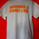 November 4th CHANGE to WIN VOTE TODAY CHANGE TOMORROW T-Shirt Size Large
