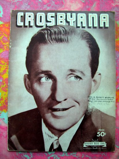 "BING CROSBY SONGS SONG BOOK ""Crosbyana"""