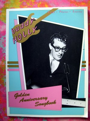 Buddy Holly - Golden Anniversary Song Book by Buddy Holly, Hal Leonard Songbook