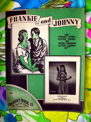 Frankie and Johnny  ~ Sheet Music Vintage 1935 ~ Ukulele ~ Guitar Cords