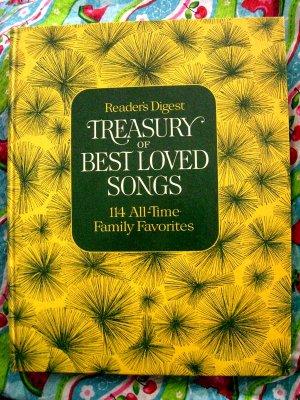 Reader's Digest ~ TREASURY of BEST LOVED SONGS ~ 114 Family Favorites  Songbook 1972