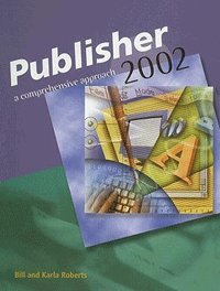 Microsoft Publisher 2002 - Comprehensive Approach