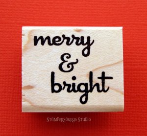 merry & bright Rubber Stamp
