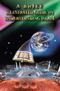 Understanding Islam & the Muslims/Brief IllustratedGuide to Understanding Islam Books