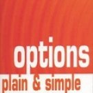Options Plain and Simple