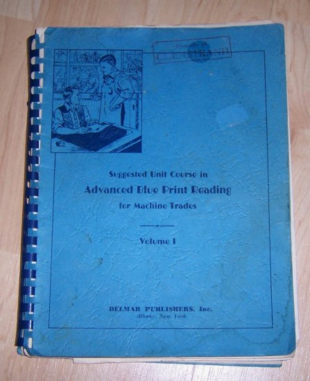 Antique Book ADVANCED BLUE PRINT READING TEXTBOOK 1942