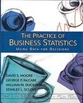 Practice of Business Statistics: Chapters 1-18