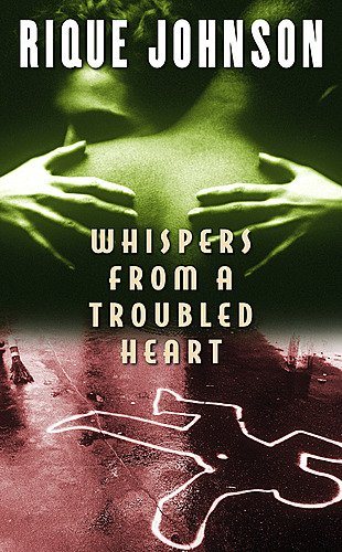 Whispers From a Troubled Heart