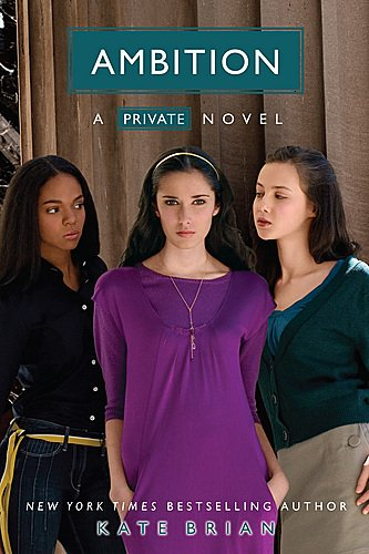 Ambition [A Private Novel]