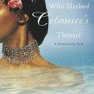 Who Slashed Celanire's Throat?