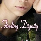 Finding Dignity