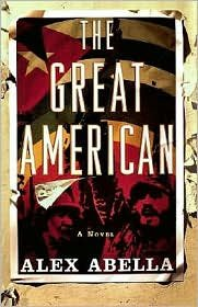The Great American: A Novel