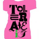 Tolerate It | ladies | SM - L (please indicate size during checkout)