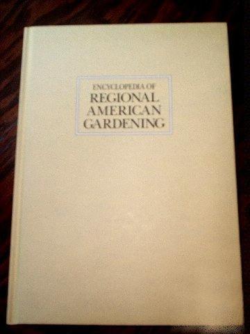 Encyclopedia of Regional American Gardening (Hardcover)